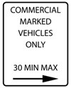 Sign reading Commercial marked vehicles only 30 minutes max