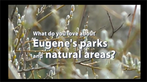 What do you love about Eugene's parks