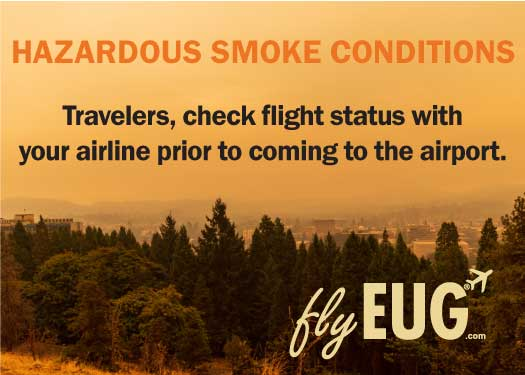 Hazardous Smoke Conditions - Check flight status prior to coming to the airport