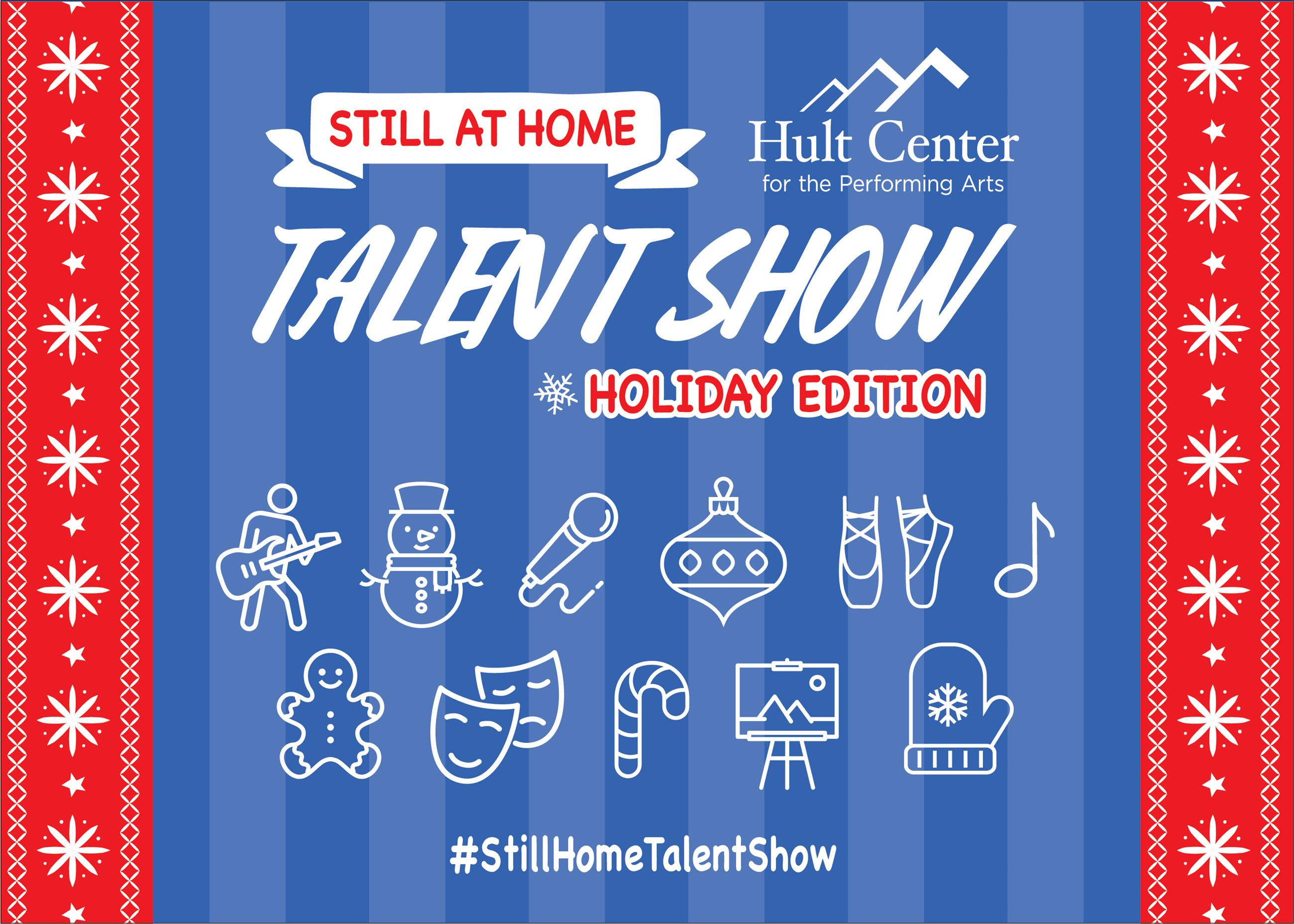 Still at Home Hult Center Talent Show Holiday Edition