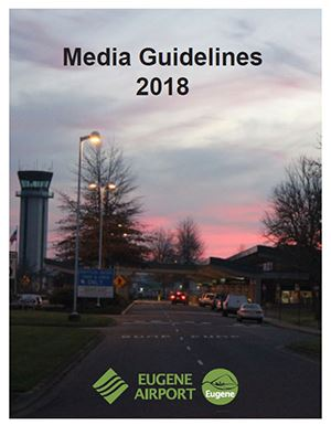 Eugene Airport Media Guidelines 2018