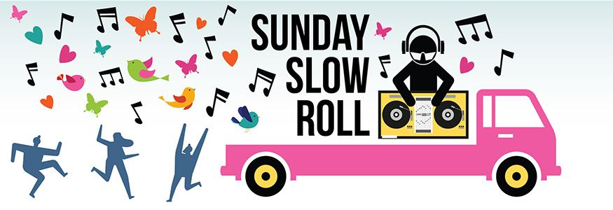 Slow Roll Sunday graphic